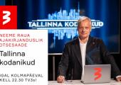 """VIDEO! """"TALLINNA KODANIKUD"""": kellel on ja kellel ei ole Tallinnas hea elada? Arvamusduell: Aivar Riisalu - Kristen Michal."""