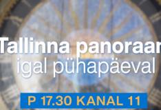 Pärast pikka suvepuhkust alustab taas Tallinna Panoraam