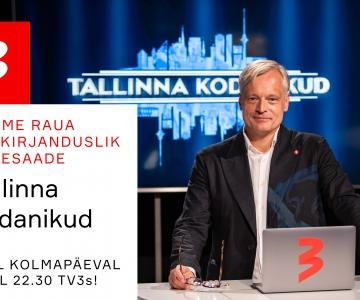 """TÄNA TV3 EETRIS """"TALLINNA KODANIKUD""""! Saade avab Tallinna rahakoti"""