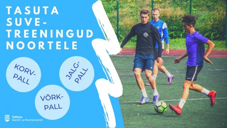 Tallinn korraldab noortele suvel tasuta treeninguid
